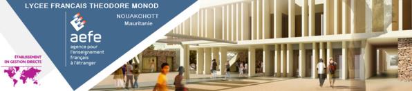 991 élèves inscrits actuellement au lycée français Théodore Monod de Nouakchott