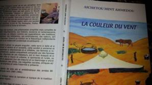 La couleur du vent d'Aichetou Mint Ahmedou, le récit d'un profond mouvement chaotique qui finit en beauté.