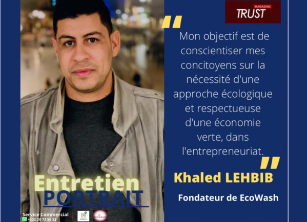 Avec Khaled LEHBIB, Fondateur de l'entreprise de lavage-auto et multi-services EcoWash