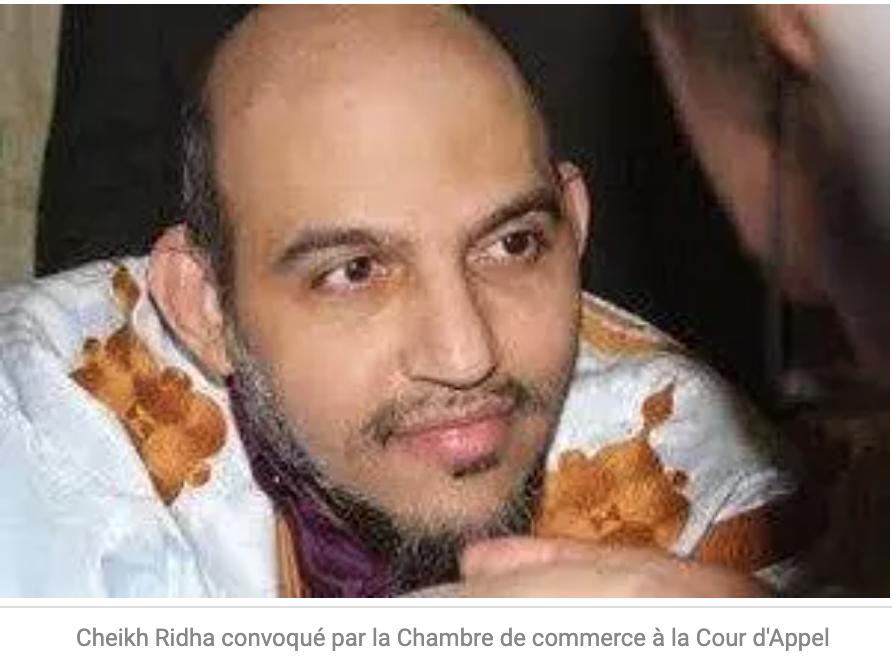 Cheikh Ridha convoqué par la Chambre de commerce à la Cour d'Appel